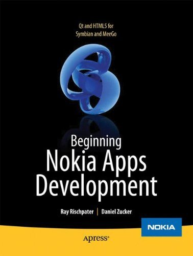 Beginning Nokia Apps Development: Qt and HTML5 for Symbian and MeeGo (Books for Professionals by - Linux Nokia