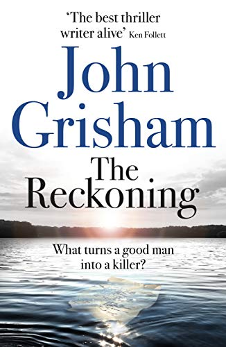 The Reckoning: the electrifying new novel from bestseller John Grisham (English Edition)