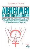 Abnehmen in den Wechseljahren: Stoffwechsel anregen und Fett verbrennen in der Menopause - Gesund...