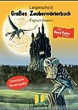 Langenscheidt Gro?es Zauberw?rterbuch f?r Harry Potter Fans, Englisch-Deutsch