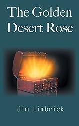 The Golden Desert Rose