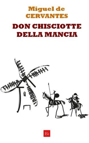 Don Chisciotte Della Mancia (Edizione Integrale)