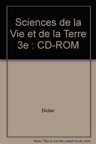 Sciences de la Vie et de la Terre 3e : CD-ROM