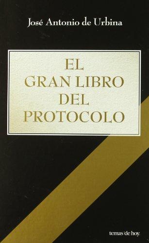 Descargar Libro El Gran Libro Del Protocolo (Edición Especial Navidad) (Fuera de Colección) de José Antonio de Urbina