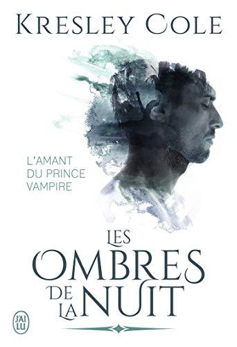 Les ombres de la nuit : L'amant du prince vampire