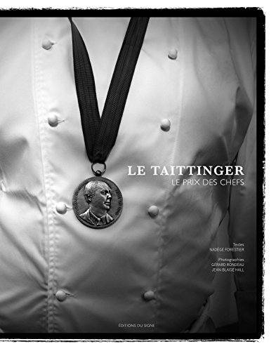 Le Taittinger, le prix des chefs par Nadège Forestier