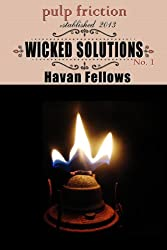 Wicked Solutions (Wicked's Way #1) (English Edition)