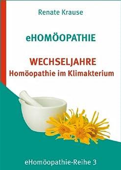 eHomöopathie 3 - WECHSELJAHRE - Homöopathie im Klimakterium