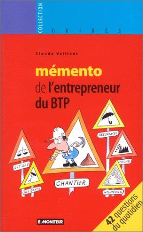 Mémento de l'entrepreneur du BTP