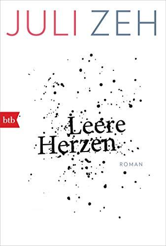 Leere Herzen: Roman