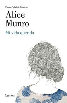 Mi vida querida de [Munro, Alice]