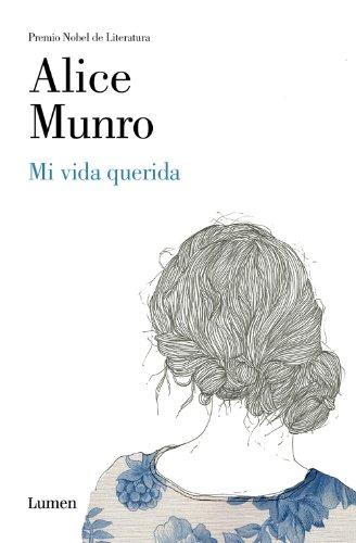 Mi vida querida por Alice Munro