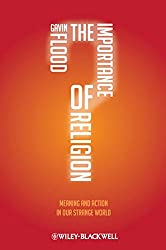 The Importance of Religion: Meaning and Action in Our Strange World (Wiley Desktop Editions)