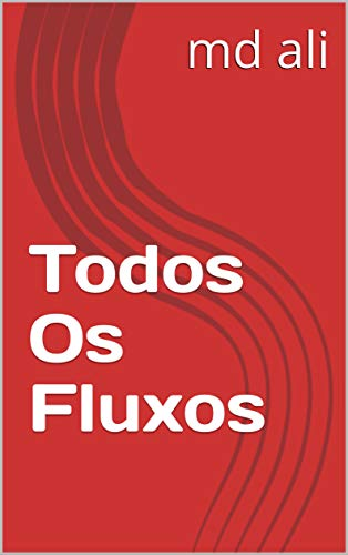 Todos Os Fluxos (Galician Edition) por md ali