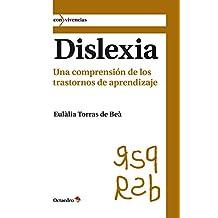 Dislexia: Una comprensión de los trastornos de aprendizaje (Con vivencias nº 7)