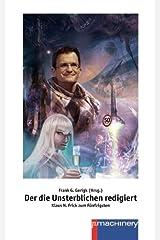 Der die Unsterblichen redigiert: Klaus N. Frick zum Fünfzigsten Taschenbuch