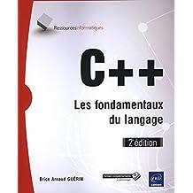C++ - Les fondamentaux du langage (2e édition)