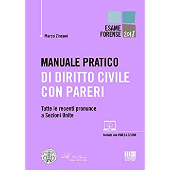Manuale Pratico Di Diritto Civile Con Pareri. Tutte Le Recenti Pronunce A Sezioni Unite