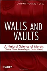 Walls and Vaults: A Natural Science of Morals (Virtue Ethics According to David Hume)