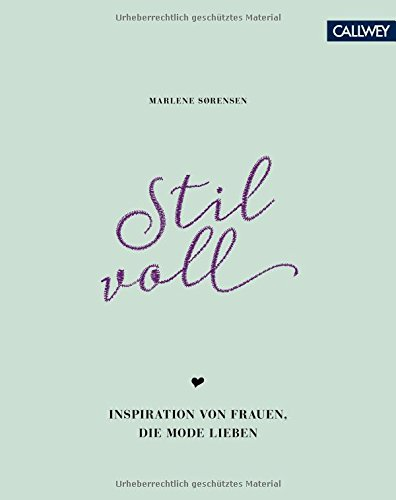 Stilvoll: Inspiration von Frauen, die Mode lieben(farbliche Sortierung) Buch-Cover