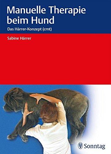 Manuelle Therapie beim Hund: Das Hárrer-Konzept (Hunde-therapie)