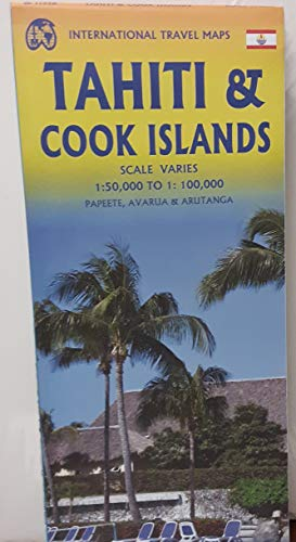 Cook Islands & Tahiti 1:100 000: Touristische Karte Cook Inseln / Tahiti