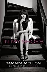 [In My Shoes: A Memoir] (By: Tamara Mellon) [published: October, 2013]