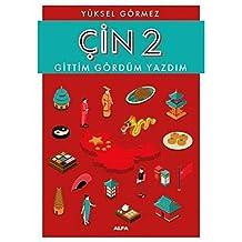 Çin 2 - Gittim Gördüm Yazdım