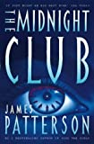 Cover of: The Midnight Club | James Patterson