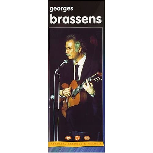 Brassens georges (paroles, accords et melodie)