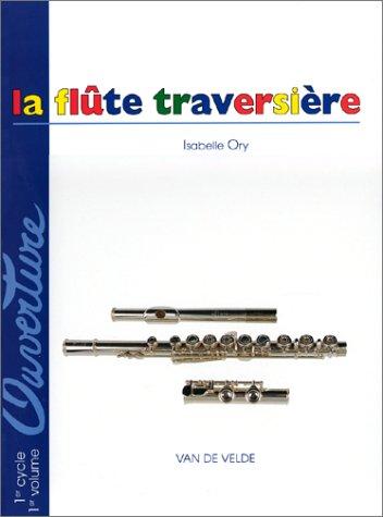 Ouverture : La Flûte traversière, 1er cycle, 1er volume