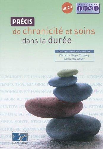 Précis de chronicité et soins dans la durée: UE 2.3 par Christine Sager Tinguely, Catherine Weber