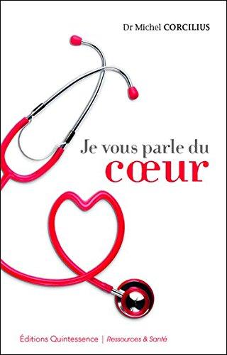 Je vous parle du coeur par Dr. Michel Corcilius