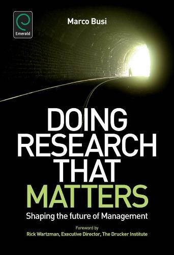 Doing Research That Matters: Shaping the Future of Management (0)