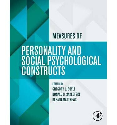 [(Measures of Personality and Social Psychological Constructs)] [ Edited by Gregory J. Boyle, Edited by Donald H. Saklofske, Edited by Gerald Matthews ] [September, 2014]