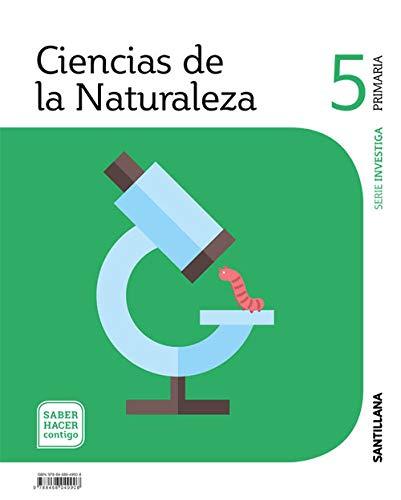 CIENCIAS DE LA NATURALEZA SERIE INVESTIGA 5 PRIMARIA SABER HACER CONTIGO