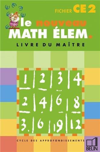 Le nouveau math élém. : Cycle des approfondissements, CE2 fichier (Livre du maître)