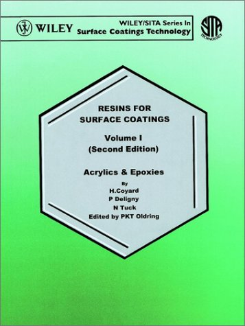 resins-for-surface-coatings-acrylics-and-epoxies-v-1-waterborne-solvent-based-surface-coatings-resin