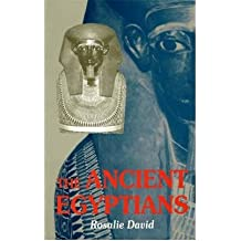 [(The Ancient Egyptians: Beliefs and Practices)] [ By (author) Rosalie David ] [April, 1998]