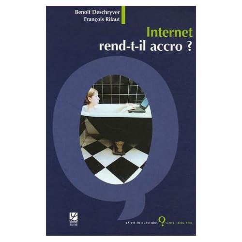 Internet rend-il accro ?