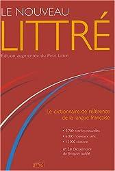 Le Nouveau Littré : Edition augmentée du Petit Littré