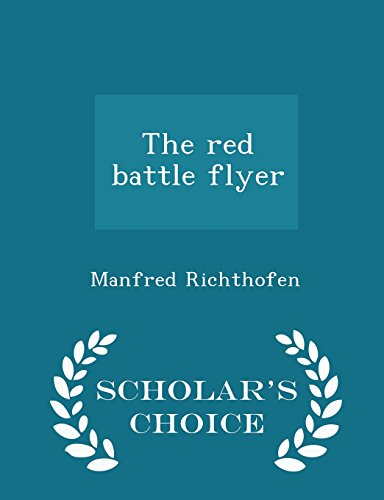The red battle flyer  - Scholar's Choice Edition