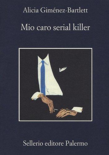 Mio caro serial killer (Serial Killer-fiction)
