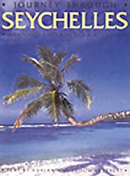 Journey Through Seychelles (A Journey Through)