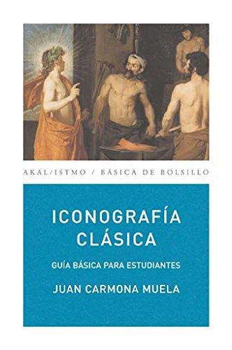 Iconografía clásica (Básica de Bolsillo) por Juan Carmona Muela