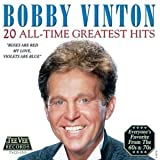 Bobby Vinton - 20 All Time Greatest Hits by Bobby Vinton (2002-08-13)