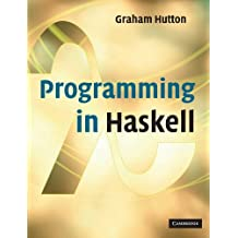 Programming in Haskell by Graham Hutton (2007-01-15)