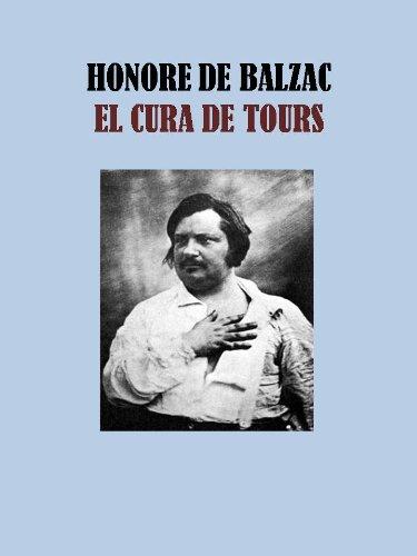 EL CURA DE TOURS por HONORE DE BALZAC