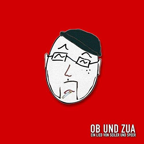 ob und zua (samma zua) [Explicit]