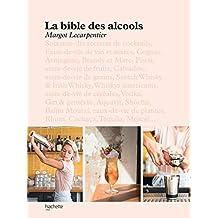 La bible des alcools